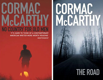 Two of McCarthy's most famous novels, No Country for Old Men and The Road.
