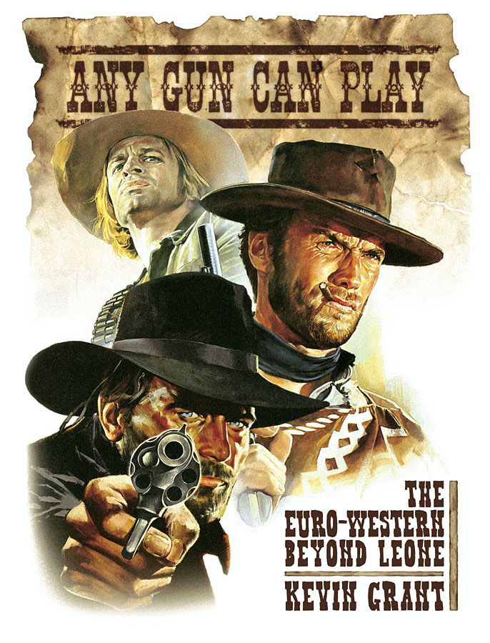 Any Gun Can Play: The Euro-Western Beyond Leone